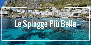 Mare in Sicilia: Le Spiagge Più Belle