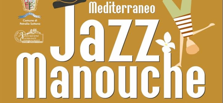 Raduno Mediterraneo Jazz Manouche: Petralia Sottana 2015
